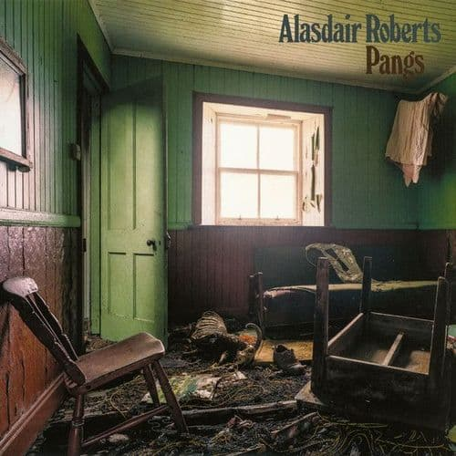 Alasdair Roberts<br>Pangs<br>LP